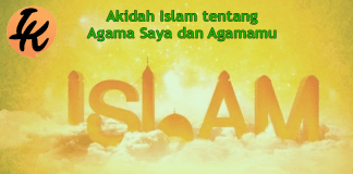 Akidah Islam Tentang Agama Saya Dan Agamamu