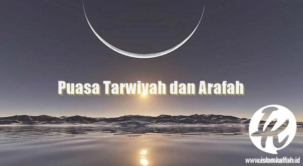 Amalan Hari Tarwiyah Dan Arafah
