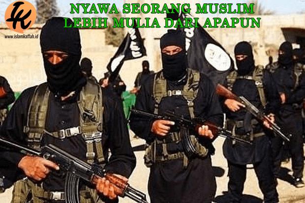Nyawa Seorang Muslim Lebih Mulia Dari Apapun